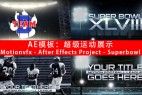 AE模板:超级运动展示 Motionvfx – After Effects Project – Superbowl