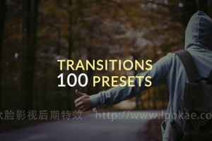 AE预设:100种多形态转场预设 100 Presets Transitions