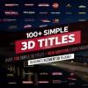 AE模板:100种是时尚简洁三维文字标题动画包 100+ Simple 3D Titles V1.2