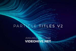 AE模板-大气漂亮粒子生长线条文字标题宣传片头开场Particle Titles V2