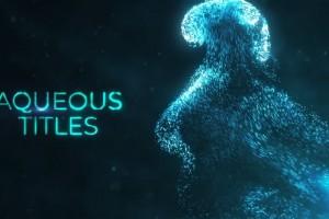 AE模板-流动梦幻粒子背景文字标题宣传片头  Aqueous Titles