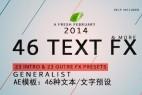 AE模板:46种文本/文字效果预设 Videohive Text Fx Generalist