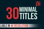 AE模版:30组文字标题动画-4K超高清分辨率 30 minimal titles v2