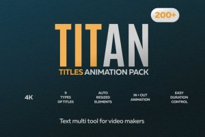 AE模板-200种时尚简洁迷你婚礼现代商务创意文字标题排版动画 Titan - 200 Animated Titles Pack