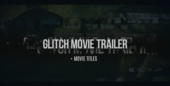 AE模板:信号故障干扰电影预告片头 Glitch Movie Trailer